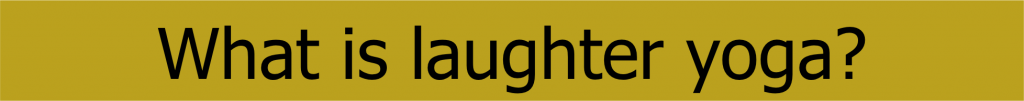 What is Laughter Yoga